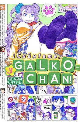 ¡Cuéntame, Galko-chan! (Rústica con sobrecubierta) #3