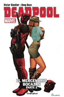 Deadpool. El mercenario bocazas (Grapa) #2