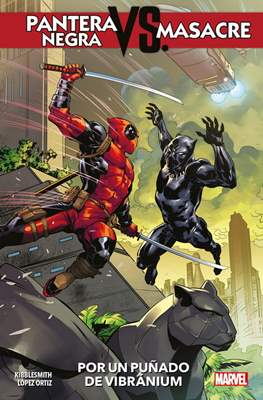 Pantera Negra Vs. Masacre Por un puñado de vibranium (Rústica 112 pp) #