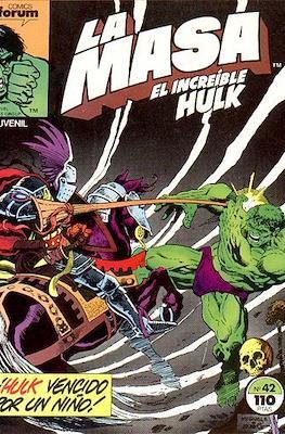 La Masa. El Increíble Hulk (Grapa 36-32 pp) #42