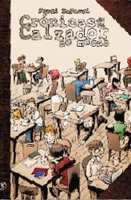 Crónicas de un Calzador de Mesas (Cartoné 160 pp) #