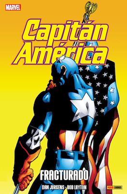 Capitán América. Fracturado
