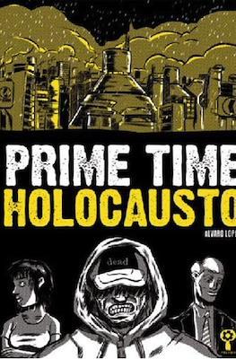 Prime Time Holocausto