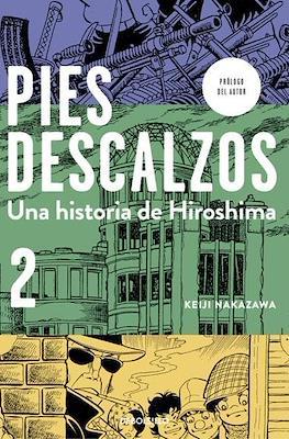 Pies descalzos: Una historia de Hiroshima #2