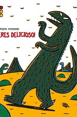 Tiranosaurio: ¡Eres delicioso! (Cartoné 40 pp)