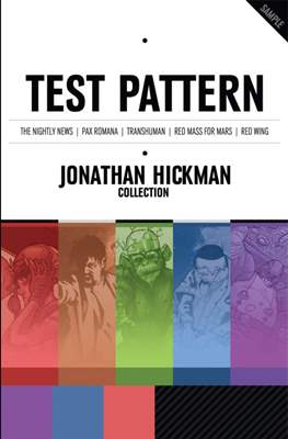 Test Pattern: Jonathan Hickman Collection Preview