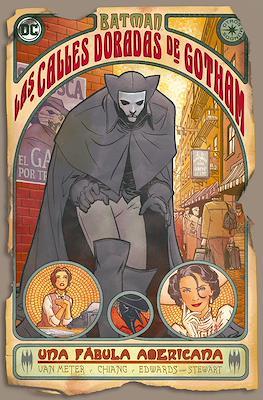 Batman: Las calles doradas de Gotham. Una fábula americana. Otros Mundos