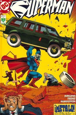 Superman. ¡Metalo!