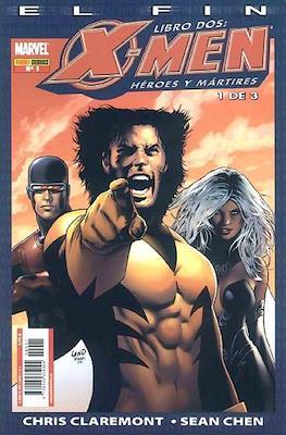 X-Men: El fin - Libro Dos: Héroes y mártires (2006)