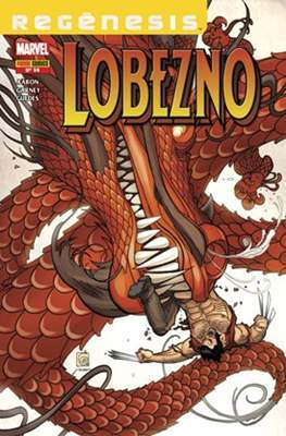 Lobezno Vol. 5 / Salvaje Lobezno / Lobeznos / El viejo Logan Vol. 2 (2011-) (Grapa) #14