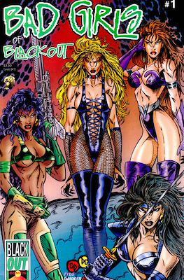 Bad Girls of Blackout #1