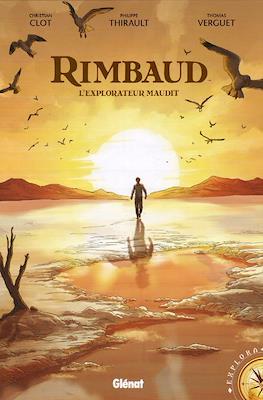 Rimbaud - L'explorateur maudit