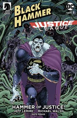 Black Hammer / Justice League: Hammer of Justice (Variant Cover) (Comic Book) #2