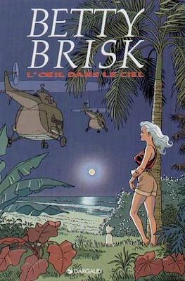 Betty Brisk 1. L'œil dans le ciel