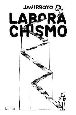 Laborachismo (Rústica 160 pp)