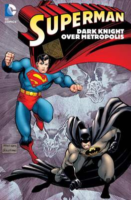Superman. Dark Knight Over Metropolis