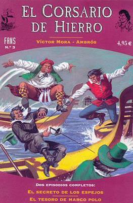 El Corsario de Hierro. Fans (2004-2005) #3