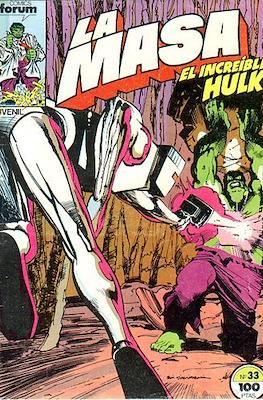 La Masa. El Increíble Hulk (Grapa 36-32 pp) #33