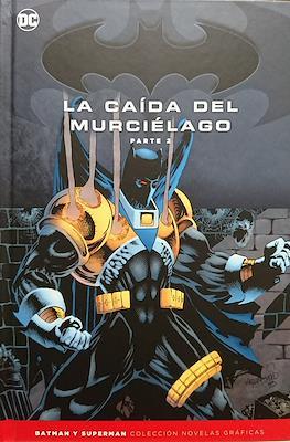 Batman y Superman. Colección Novelas Gráficas: La caída del murciélago (Cartoné) #2