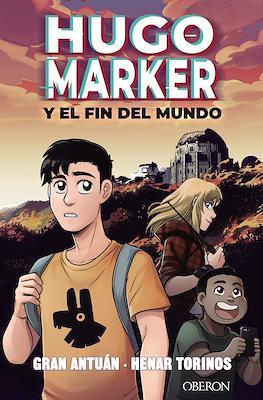 Hugo Marker y el fin del mundo (Rústica 128 pp) #