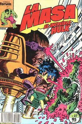 La Masa. El Increíble Hulk (Grapa 36-32 pp) #27