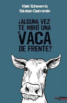 ¿Alguna vez te miró una vaca de frente?