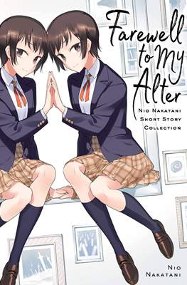 Farewell to My Alter: Nio Nakatani Short Story Collection