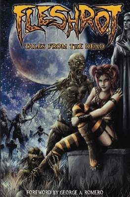 Fleshrot: Tales From The Dead (Softcover 96-80 pp) #1