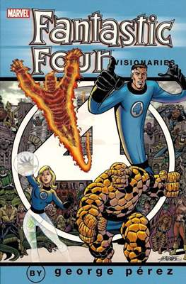 Fantastic Four Visionaries: George Perez (Softcover) #1