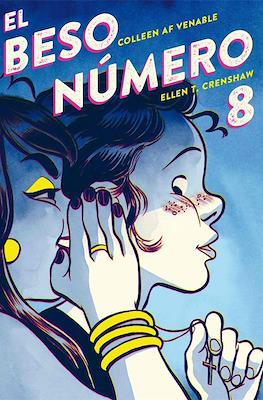 El beso número 8 (Rústica 324 pp) #