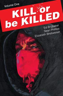 Kill or Be Killed (Softcover) #1