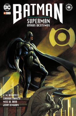 Batman / Superman: Otros destinos. Otros mundos