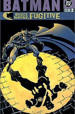 Batman. Bruce Wayne: Fugitive #2