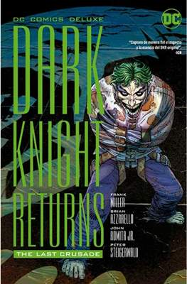 Dark Knight Returns: The Last Crusade - DC Comics Deluxe