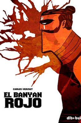 El Banyan Rojo