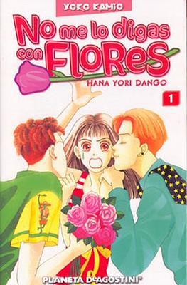 No me lo digas con flores