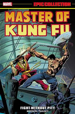Master of Kung Fu: Epic Collection (Softcover, 480 pp) #2