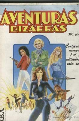 Aventuras Bizarras (Retapado Rústica) #1