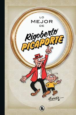 Lo mejor de Rigoberto Picaporte (Cartoné 144 pp) #