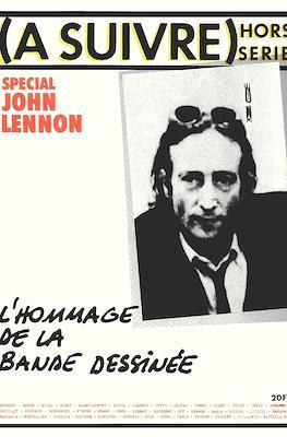 (A suivre) hors série: Special John Lennon