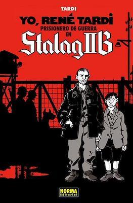 Yo, René Tardi, prisionero de guerra en Stalag IIB #1
