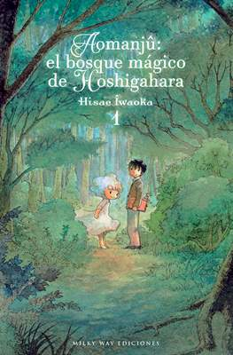 Aomanjû: el bosque mágico de Hoshigahara (Rústica con sobrecubierta) #1