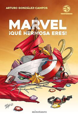 Marvel ¡qué hermosa eres! (Rústica) #