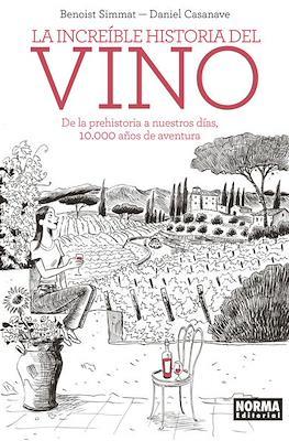 La increíble historia del vino (Cartoné 230 pp) #