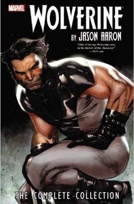 Wolverine by Jason Aaron: The Complete Collection