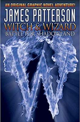 Witch & Wizard (Hardcover 104 pp) #1