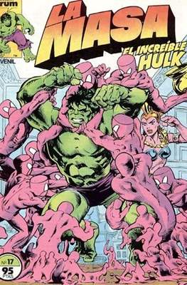 La Masa. El Increíble Hulk #17