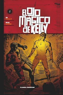 El ojo mágico de Kelly (Cartoné 112-136 pp) #5