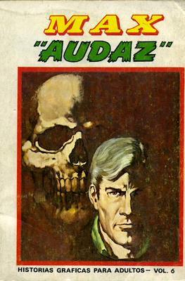 "Max ""Audaz"" (Rústica, 288 páginas (1973)) #6"