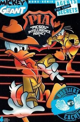 Mickey Parade Géant Hors Série - PIA (Picsou Intelligence Agency) Agents pas Trop Secrets (Broché) #3